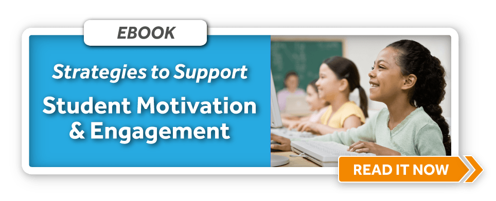 Download eBook: Classroom Tips for Supporting Student Motivation and Engagement