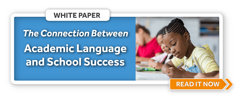Understanding Academic Language and its Connection to School Success