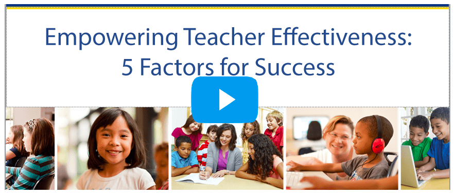Empowering Teacher Effectiveness: 5 Factors for Success