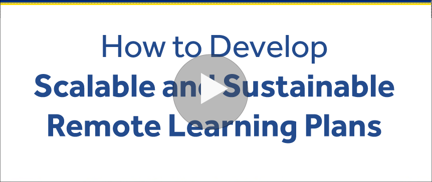 Creating Scalable and Sustainable Remote Learning Plans